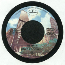 "Coke Escovedo - I Wouldn't Change A Thing / Rebirth - 7"" Vinyl"