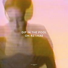"""Dip In The Pool - On Retinae - 12"""" Vinyl"""