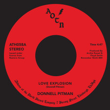 "Donnell Pitman - Love Explosion / Your Love Is Dynamite - 7"" Vinyl"