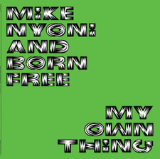 Mike Nyoni & Born Free - My Own Thing - 2x LP Vinyl