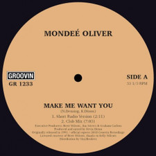 "Mondee Oliver - Make Me Want You - 12"" Vinyl"