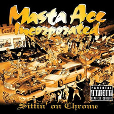 Masta Ace Incorporated - Sittin' On Chrome - 2x LP Vinyl
