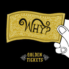 """Why? - Golden Tickets - 10"""" Vinyl"""