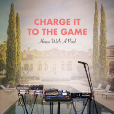Charge It To The Game - House With A Pool - LP Vinyl