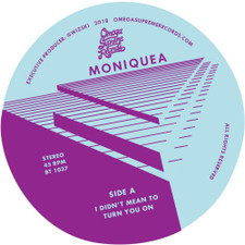 "Moniquea - I Didn't Mean To Turn You On / Break No Hearts - 7"" Vinyl"