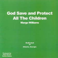 "Margo Williams - God Save And Protect All The Children - 12"" Vinyl"