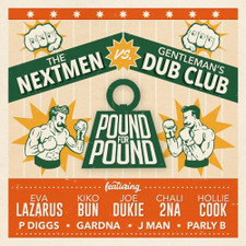 The Nextmen Vs. Gentleman's Dub Club - Pound For Pound - LP Vinyl