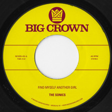 """The Sonics / S.C.A.M. - Find Myself Another Girl / Spooky - 7"""" Vinyl"""