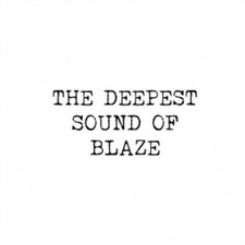 Blaze - The Deepest Sound Of Blaze - 2x LP Vinyl