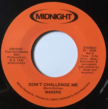 "Makers - Don't Challenge Me / You're Shy - 7"" Vinyl"