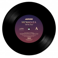 "Moniquea - All The Time - 7"" Vinyl"
