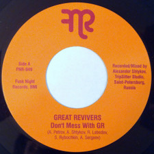"The Great Revivers - Don't Mess With GR - 7"" Vinyl"