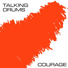 "Talking Drums - Courage - 12"" Vinyl"