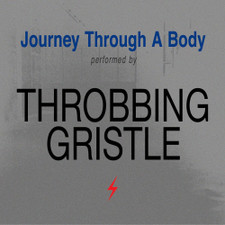 Throbbing Gristle - Journey Through A Body - LP Colored Vinyl