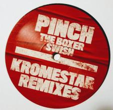 "Pinch - The Boxer / Swish (Kromestar Remixes) - 12"" Vinyl"