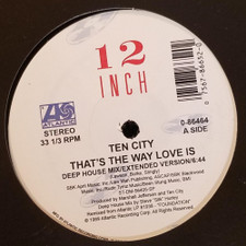 "Ten City - That's The Way Love Is - 12"" Vinyl"