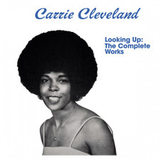 """Carrie Cleveland - Looking Up: The Complete Works - LP Vinyl+7"""""""