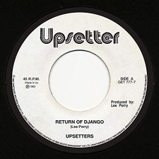 "Upsetters - Return Of Django / Dollar In The Teeth - 7"" Vinyl"