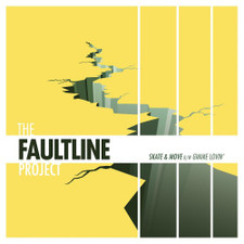 "The Faultline Project - Skate & Move - 7"" Vinyl"
