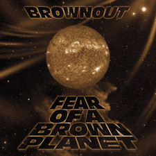 Brownout - Fear Of A Brown Planet CSD - Cassette