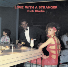"Rick Clarke - Love With A Stranger - 12"" Vinyl"