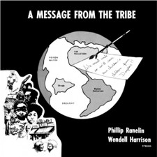 Wendell Harrison & Phillip Ranelin - Message From The Tribe - LP Vinyl