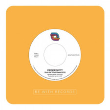 "Freddie Scott - (You) Got What I Need / Powerful Love - 7"" Vinyl"