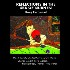 Doug Hammond & David Durrah - Reflections In The Sea Of Nurnen - LP Vinyl