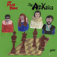 The Ar-Kaics - In This Time - LP Colored Vinyl