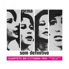 Quarteto Em Cy / Tama Trio - Som Definitivo - LP Vinyl