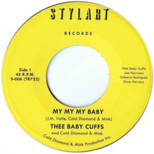 "Thee Baby Cuffs / Cold Diamond & Mink - My My My Baby - 7"" Vinyl"