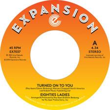 """Eighties Ladies - Turned On To You - 7"""" Vinyl"""