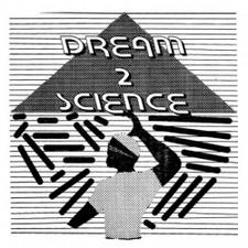 "Dream 2 Science - Dream 2 Science - 12"" Vinyl"
