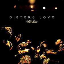 The Sisters Love - With Love - LP Vinyl