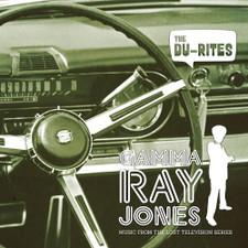 The Du-Rites - Gamma Ray Jones - LP Vinyl