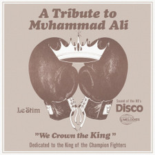 "Le Stim - A Tribute To Muhammad Ali (We Crown The King) - 12"" Vinyl"