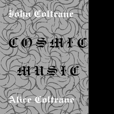 John Coltrane / Alice Coltrane - Cosmic Music - LP Vinyl