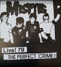 "Misfits - Live 79! The Perfect Crime! - 7"" Vinyl"