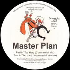 "Master Plan - Pushin' Too Hard - 12"" Vinyl"