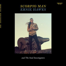 Ernie Hawks & The Soul Investigators - Scorpio Man - LP Vinyl