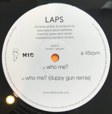 "LAPS - Who Me? Remixes - 12"" Vinyl"