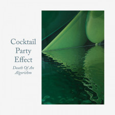 "Cocktail Party Effect - Death Of An Algorithm - 12"" Vinyl"