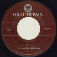 """Lee Fields & The Expressions - It Rains Love - 7"""" Vinyl"""