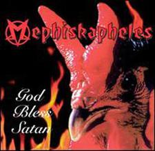 Mephiskapheles - God Bless Satan - LP Vinyl