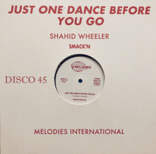 "Shahid Wheeler - Just One Dance Before You Go - 12"" Vinyl"