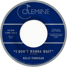 "Kelly Finnigan - I Don't Wanna Wait - 7"" Vinyl"
