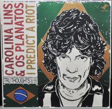 """Carolina Lins & Os Planatos - I Predict A Riot - 7"""" Vinyl"""