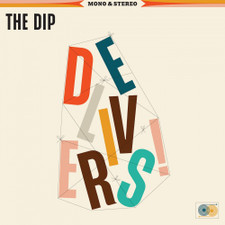 The Dip - The Dip Delivers - LP Vinyl