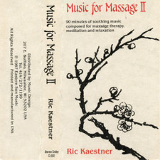 Ric Kaestner - Music For Massage II - Cassette