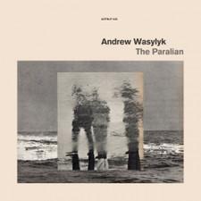 Andrew Wasylyk - The Paralian - LP Vinyl